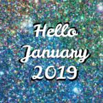 Hello January 2019