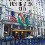 How To Have Fun In A Big City