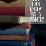 7 Books You Can Enjoy As A Family