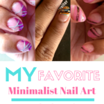 My Favorite Minimalist Nail Art Looks
