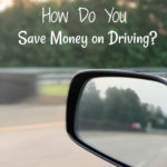 How Do You Save Money On Driving?