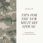 Tips for the New Military Spouse