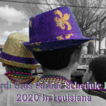 Mardi Gras Parade Schedule For 2020 In Louisiana