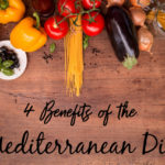 4 Benefits of the Mediterranean Diet
