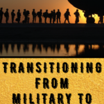 Transitioning From Military To Civilian Life on Candypolooza, #militarylife #militaryretirement , candypo.com, army wife