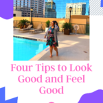 Four Tips to Look Good and Feel Good on candypo.com