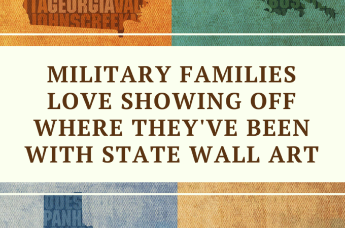 Military Families Love Showing Off Where They've Been with State Wall Art on candypo.com