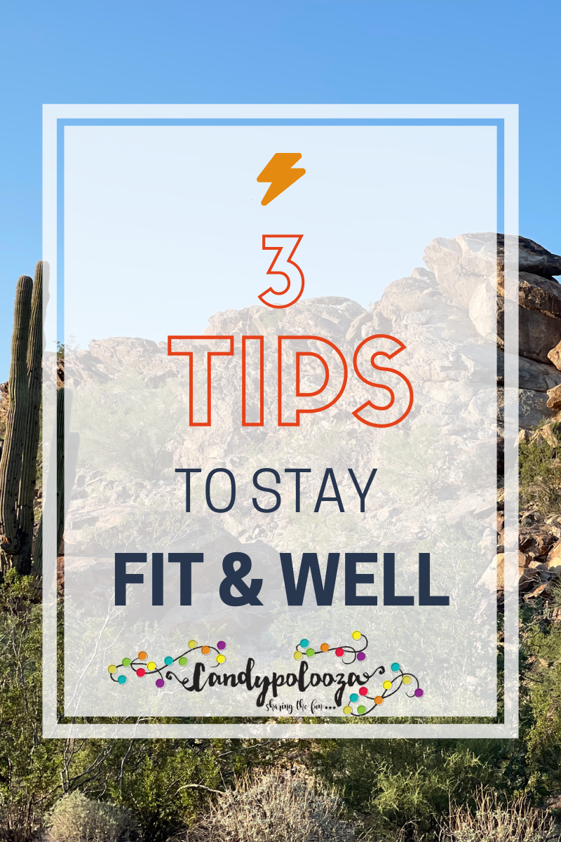 3 Tips to Stay Fit and Well on candypo.com
