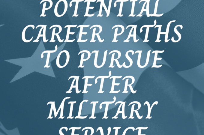 Potential Career Paths to Pursue After Military Service on Candypo.com Military Family Lifestyle
